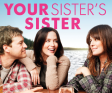 Your Sister's Sister Out on DVD