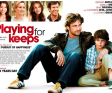 Film Trailer: Playing For Keeps