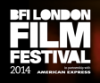 BFI LONDON FILM FESTIVAL 2014: 10 TO WATCH