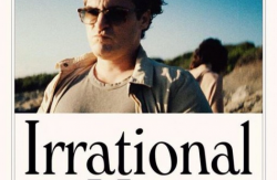 NEW TRAILER: IRRATIONAL MAN