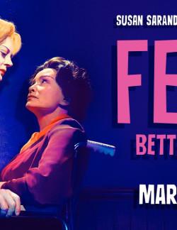 NEW TRAILER: FEUD: BETTE & JOAN