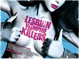 <b>Lesbian Vampire Kill...</b>