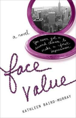 Face Value by Kathleen Baird Murray