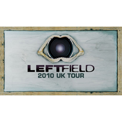 <b>Leftfield 2010 UK To...</b>