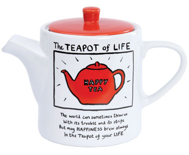 <b>The Teapot of Life...</b>