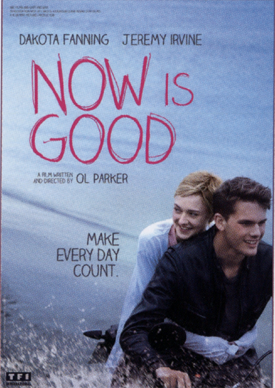 <b>Trailer: Now Is Good...</b>