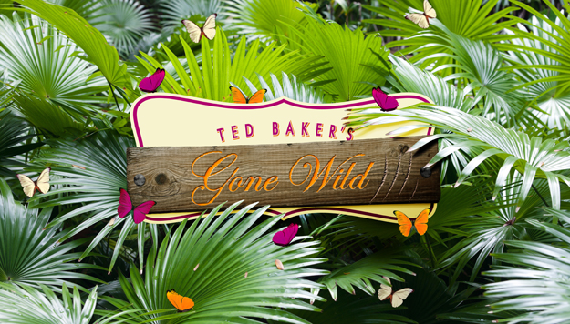 <b>Ted Baker Runs Wild...</b>