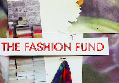 <b>The Fashion Fund...</b>