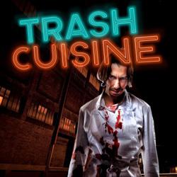 Trash Cuisine