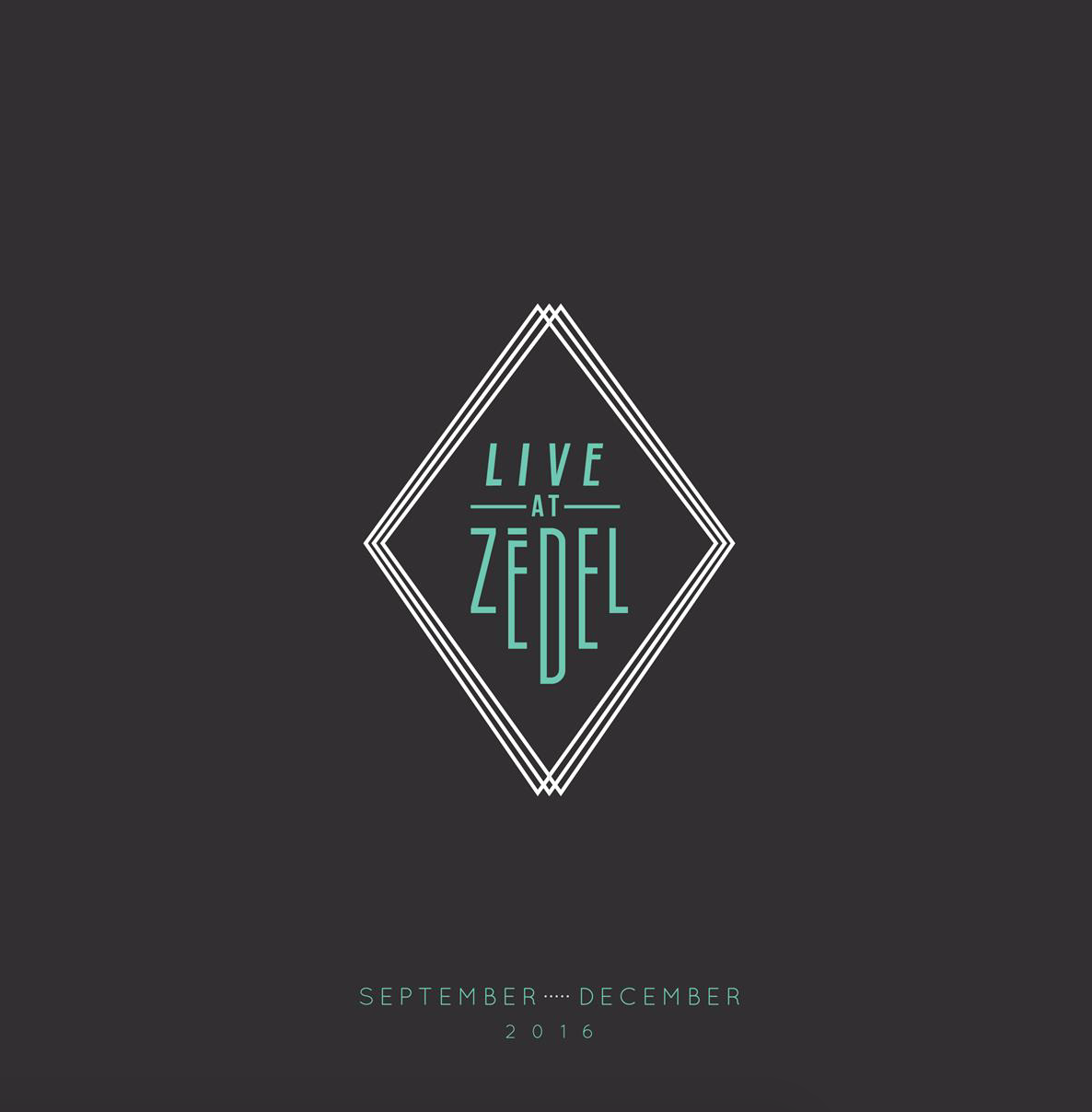 <b>LIVE AT ZEDEL...</b>